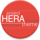Project Hera Launcher Theme 2.03