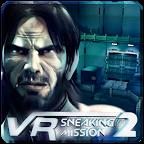 潜入任务2:Vr Sneaking Mission 2 1.1