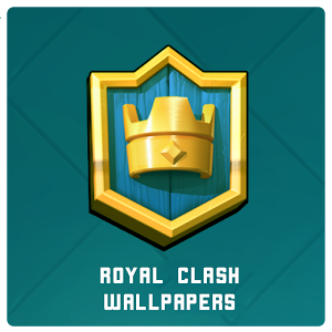 皇室战争壁纸:FanArt Wallpapers of Royal Clash 1.0.1