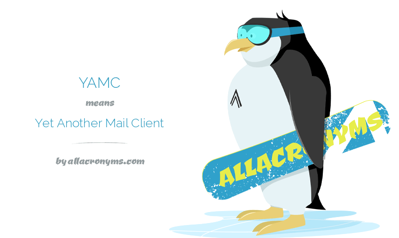Yamc!- Yet another mail client