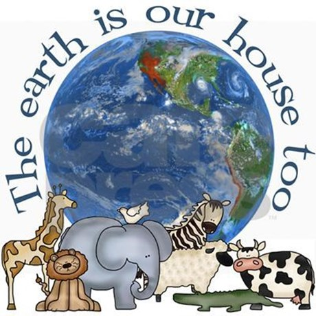 Earth is our house